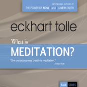 What Is Meditation? (Unabridged) audiobook download