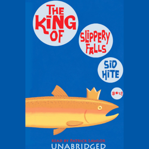 The-king-of-slippery-falls-unabridged-audiobook