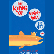 The King of Slippery Falls (Unabridged) audiobook download