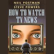 How to Watch TV News (Unabridged) audiobook download