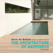 The Architecture of Happiness (Unabridged) audiobook download