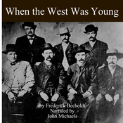 When the West Was Young (Unabridged) audiobook download