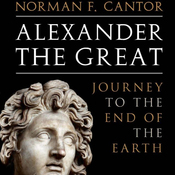 Alexander the Great: Journey to the End of the Earth (Unabridged) audiobook download