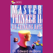 Master Thinker II: Six Thinking Hats audiobook download