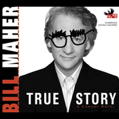 True Story: A Comedy Novel (Unabridged) audiobook download