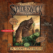A Giant Problem: Beyond the Spiderwick Chronicles (Unabridged) audiobook download