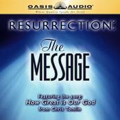 Resurrection: The Message audiobook download