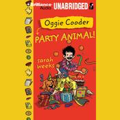 Oggie Cooder: Party Animal (Unabridged) audiobook download