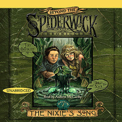 The Nixie's Song: Beyond Spiderwick Chronicles, Book One (Unabridged) audiobook download
