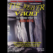 The Weaver in the Vault: Zothique Series (Unabridged) audiobook download
