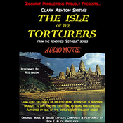 The Isle of the Torturers: Zothique Series (Unabridged) audiobook download