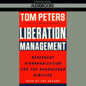 Liberation Management: Necessary Disorganization for the Nanosecond Nineties audiobook download