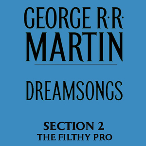 Dreamsongs-section-2-the-filthy-pro-from-dreamsongs-unabridged-selections-unabridged-audiobook