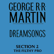 Dreamsongs, Section 2: The Filthy Pro, from Dreamsongs (Unabridged Selections) (Unabridged) audiobook download