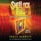 The 100-Year-Old Secret: The Sherlock Files #1 (Unabridged) audiobook download