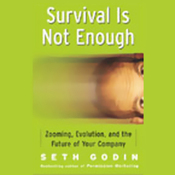 Survival Is Not Enough: Zooming, Evolution, and the Future of Your Company audiobook download