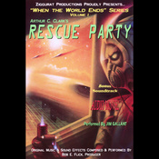 Rescue Party: When the World Ends Series, Volume I (Unabridged) audiobook download