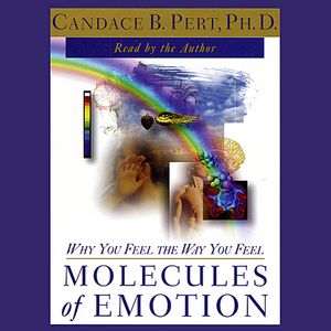 Molecules-of-emotion-why-you-feel-the-way-you-feel-audiobook