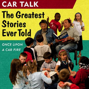 Car Talk, Once Upon a Car Fire: The Greatest Stories Ever Told audiobook download