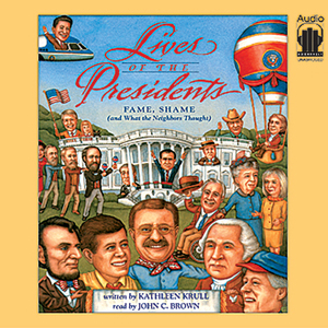 Lives-of-the-presidents-fame-shame-and-what-the-neighbors-thought-audiobook