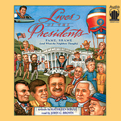 Lives of the Presidents: Fame, Shame (and What the Neighbors Thought) audiobook download