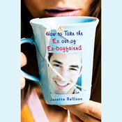 How to Take the Ex Out of Ex-Boyfriend (Unabridged) audiobook download