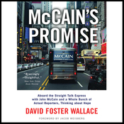 McCain's Promise: Aboard the Straight Talk Express with John McCain (Unabridged) audiobook download