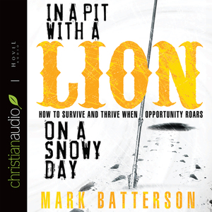 In-a-pit-with-a-lion-on-a-snowy-day-how-to-survive-and-thrive-when-opportunity-roars-unabridged-audiobook