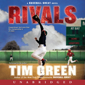 Rivals: A Baseball Great Novel (Unabridged) audiobook download
