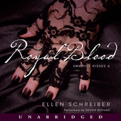 Royal Blood: Vampire Kisses 6 (Unabridged) audiobook download