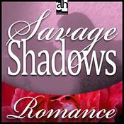 Savage Shadows audiobook download