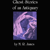 Ghost Stories of an Antiquary (Unabridged) audiobook download