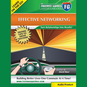 Effective Networking: Turn Relationships into Results! audiobook download