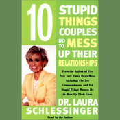 10 Stupid Things Couples Do To Mess Up Their Relationships audiobook download