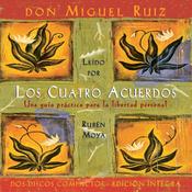 Los Cuatros Acuerdos [The Four Agreements] (Unabridged) audiobook download