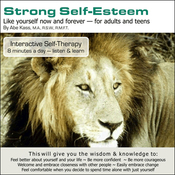Strong Self-Esteem: Like Yourself Now and Forever (Unabridged) audiobook download