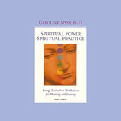 Spiritual Power, Spiritual Practice: Energy Evaluation Meditations for Morning and Evening audiobook download