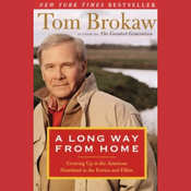 A Long Way from Home: Growing Up in the American Heartland audiobook download