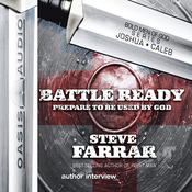 Battle Ready: Prepare to Be Used By God (Unabridged) audiobook download