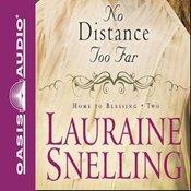 No Distance Too Far: Home to Blessing, Book 1 audiobook download
