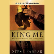 King Me: What Every Son Wants and Needs From his Father audiobook download