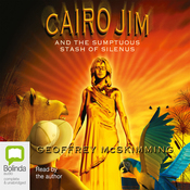 Cairo Jim and the Sumptuous Stash of Silenus (Unabridged) audiobook download