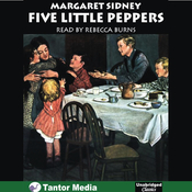 Five Little Peppers and How They Grew (Unabridged) audiobook download