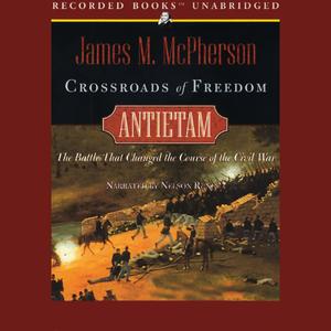 Crossroads-to-freedom-antietam-unabridged-audiobook