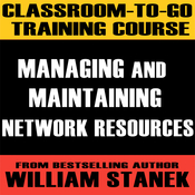Classroom-To-Go Training Course 3: Managing and Maintaining Network Resources [Windows Server 2003 Edition] audiobook download
