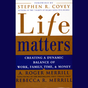Life Matters: Creating a Dynamic Balance of Work, Family, Time, and Money audiobook download