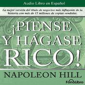 Piense y hagase rico [Think and Grow Rich] audiobook download