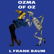 Ozma of Oz: Wizard of Oz, Book 3, Special Annotated Edition (Unabridged) audiobook download