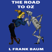The Road to Oz: Wizard of Oz, Book 5, Special Annotated Edition (Unabridged) audiobook download