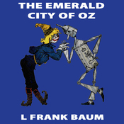 The Emerald City of Oz: Wizard of Oz, Book 6, Special Annotated Edition (Unabridged) audiobook download